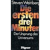Die ersten drei Minuten. Der Ursprung des Universums - Steven Weinberg