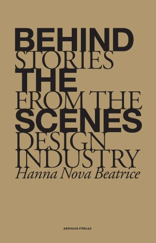 Behind the Scenes - Stories from the Design Industry por Tone Lyngstad Nyass