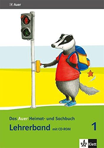 Das Auer Heimat- und Sachbuch 1. Ausgabe Bayern: Lehrerband mit CD-ROM Klasse 1 (Das Auer Heimat- und Sachbuch. Ausgabe für Bayern ab 2014)