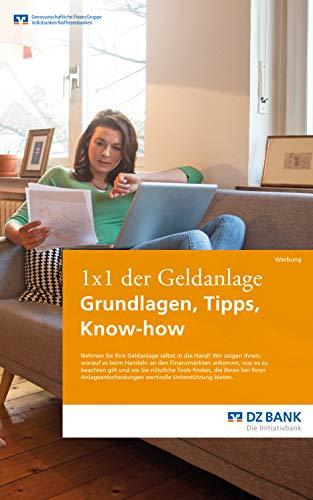 1x1 der Geldanlage: Grundlagen, Tipps, Know-how