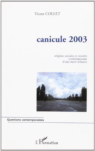 Canicule 2003 par Collet