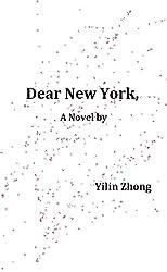 Dear New York, (A Novel): Trail Edition