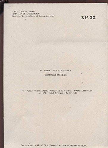 LE PETROLE ET LA CROISSANCE ECONOMIQUE MONDIALE - XP22.