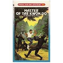 Master of Tae Kwon Do (Choose Your Adventure, No 102) by Richard Brightfield (1990-05-01)