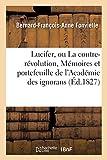 Lucifer, ou La contre-révolution, Mémoires et portefeuille de l'Académie des ignorans