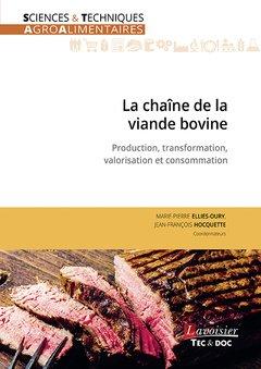 La chaîne de la viande bovine : Production, transformation, valorisation et consommation