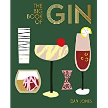 Big Book of Gin: How to drink and enjoy gin