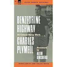 Benzedrine Highway (English Edition)
