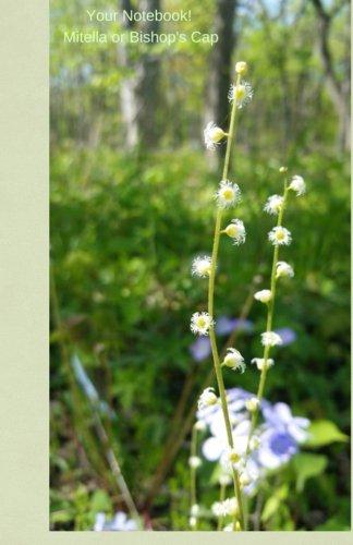 Your Mini Notebook! Mitella (Bishop's Cap): a beautiful journal featuring the rare and beautiful Mitella wildflower