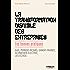 La transformation digitale des entreprises: Les bonnes pratiques - Axa, Pernod Ricard, Sanofi France, Schneider Electric, les Echos
