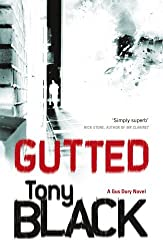 Gutted (Gus Dury 2) by Tony Black (2010-01-07)
