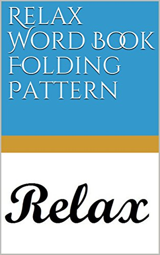 Relax Word Book Folding Pattern (English Edition) eBook: North ...