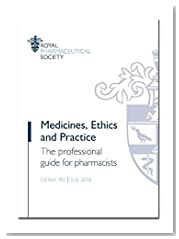 Medicines, Ethics and Practice 2016: The Professional Guide for Pharmacists