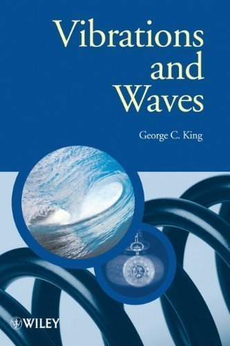 Vibrations and Waves (Manchester Physics Series) 2nd (second) Edition by King, George C. published by Wiley (2009) (2 Serie Manchester)