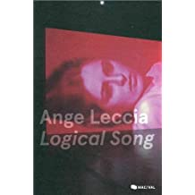 Ange Leccia : Logical Song