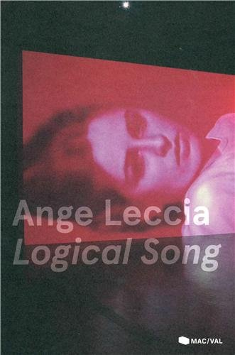 Ange Leccia, Logical song : Exposition, Vitry-sur-Seine, MAC-VAL, 15 juin - 22 septembre 2013