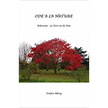 Ode à la Nature: Arboretum – La Terre vue du Poète