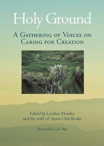 Holy Ground: A Gathering of Voices on Caring for Creation (Science Creation Club)