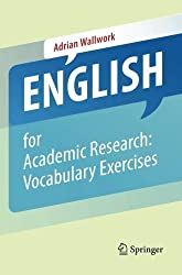 English for Academic Research: Vocabulary Exercises by Adrian Wallwork (2012-09-26)