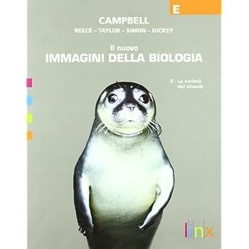 Il Nuovo Immagini Della Biologia. Vol. E: La Varietà Dei Viventi. Con Espansione Online. Per Le Scuole Superiori