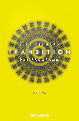 Transition: Das Programm