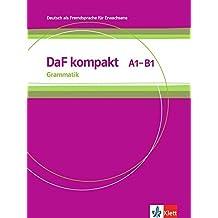 Daf Kompakt: Grammatik A1 - B1 by Birgit Braun, Nadja Fugert, Katja Doubek, Rosanna Vitale Ilse Sander (2012-05-02)