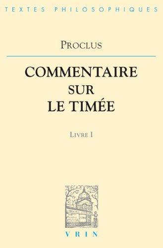 Commentaire sur le Time, tome 1