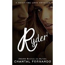 Ryder (Resisting love) (English Edition)