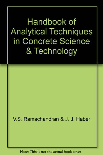 Handbook of Analytical Techniques in Concrete Science & Technology