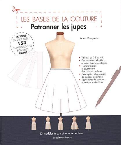 Patronner les jupes : Patrons en taille réelle, 153 combinaisons possibles inclus par  Harumi Maruyama