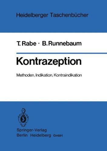 Kontrazeption: Methoden, Indikation, Kontraindikation (Heidelberger Taschenbücher) (German Edition)