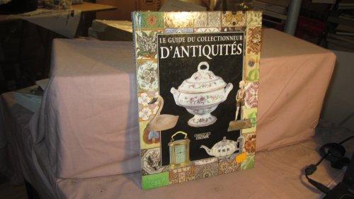 Le guide du collectionneur d'antiquités