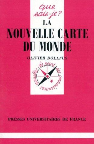 LA NOUVELLE CARTE DU MONDE. : 1ère édition