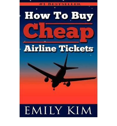 [ HOW TO BUY CHEAP AIRLINE TICKETS: UPDATED 2012 AIRLINE RULE CHANGES ] BY Kim, Emily ( AUTHOR )Aug-16-2012 ( Paperback ) (Airline Ticket)