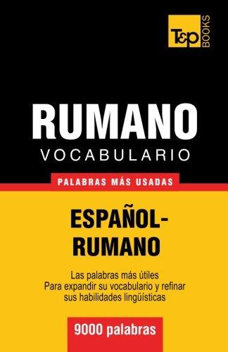 Vocabulario español-rumano - 9000 palabras más usadas (T&P Books)