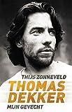 Thomas Dekker: mijn gevecht (Dutch Edition)