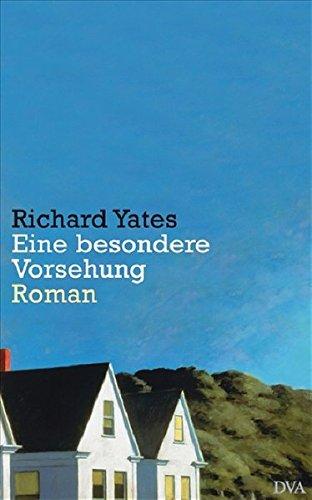Buchseite und Rezensionen zu 'Eine besondere Vorsehung' von Richard Yates