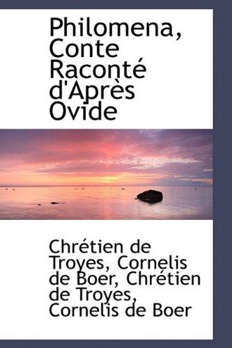 Philomena, Conte Racont D'Apr?'s Ovide