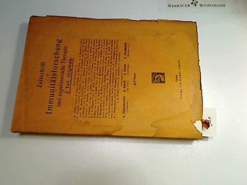 1927, Zeitschrift für Immunitätsforschung u. experimentelle Therapie. 49. Band (1927-zeitschrift)