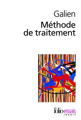 Methode De Traitement (Folio Essais) par Galien