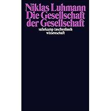 Die Gesellschaft der Gesellschaft.(2 Bd.)
