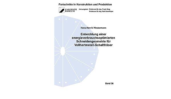 Entwicklung Einer Energieverbrauchsoptimierten Schneidengeometrie