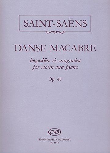 Danse Macabre Op. 40 Violon par Camille Saint-Saens