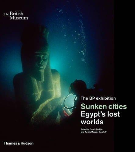 Sunken cities: Egypt's lost worlds (British Museum) por Franck Goddio