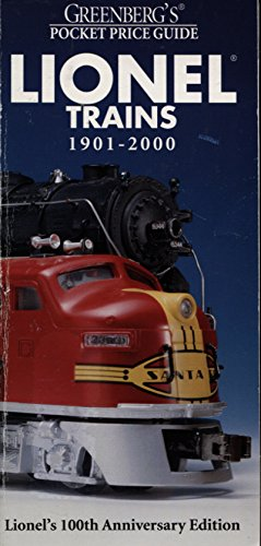 Greenberg's Pocket Price Guide: Lionel Trains 1901-2000 (Greenburg's Pocket Price Guide Lionel Trains)