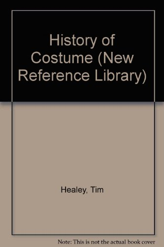 History of Costume (New Reference (Costume Library Reference)