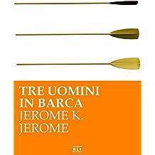 Tre uomini in barca (RLI CLASSICI) (Italian Edition)
