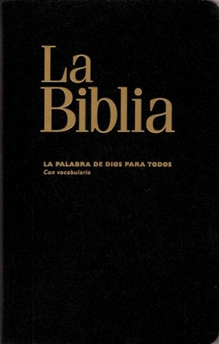 De Todos Para Dios Palabra (La Palabra de Dios Para Todos (God's Word for All): Spanish Bible)