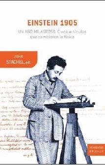 Einstein 1905: un año milagroso: Cinco artículos que cambiaron la física (Drakontos Bolsillo)