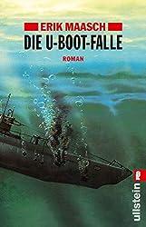 Die U-Boot-Falle: Roman (Ein Arne-Thomsen-Roman, Band 1)